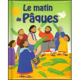Le matin de Pâques, livre chrétien pour enfants