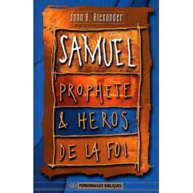 Samuel prophète et héros de la Foi