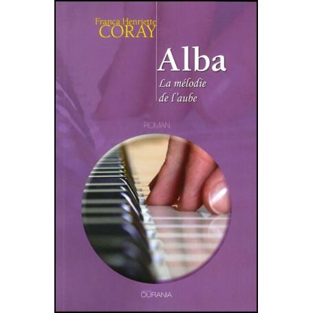 Alba, la mélodie de l'aube