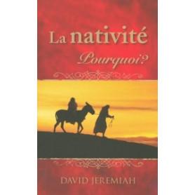 La nativité, pourquoi ? - relié