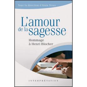 L'amour de la sagesse – Hommage à Henri Blocher