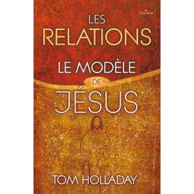 Les relations – Le modèle de Jésus