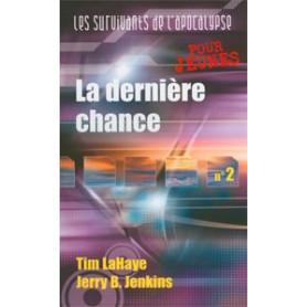 La dernière chance - Tome 2