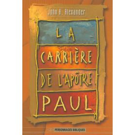 La carrière de l'apôtre Paul