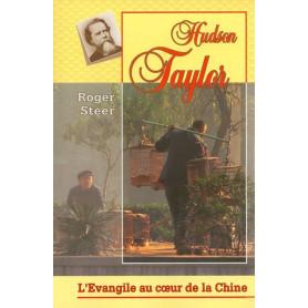 Hudson Taylor – l'évangile au cœur de la Chine