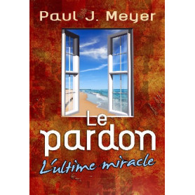 Le pardon l'ultime miracle