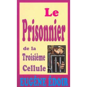 Le prisonnier de la troisième cellule