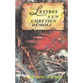 Lettres à un chrétien démoli