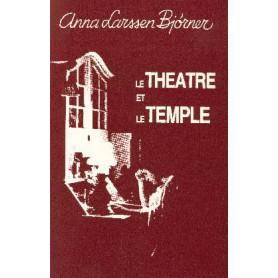 Le théâtre et le Temple
