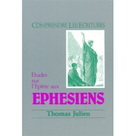 Ephésiens – Etudes sur l'Epître aux