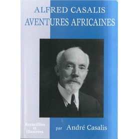 Aventures africaines – Alfred Casalis