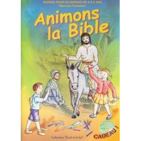 Animons la Bible – Nouveau Testament