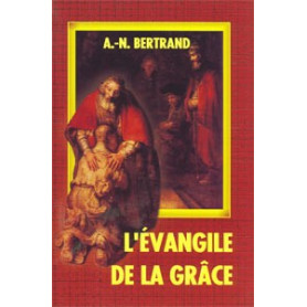 L'Evangile de la grâce