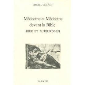 Médecine et médecins devant la Bible