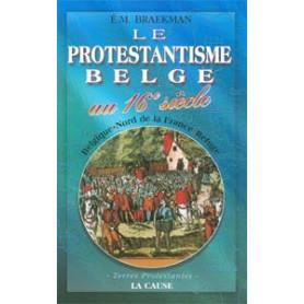 Le Protestantisme en Belgique au 16e siècle