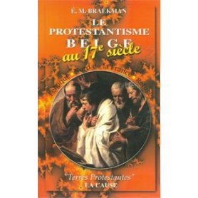 Le Protestantisme belge au 17e siècle