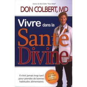 Vivre dans la santé divine