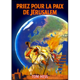 Priez pour la paix de Jérusalem