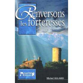 Renversons les forteresses