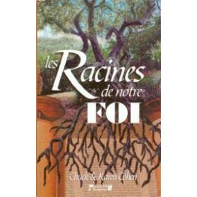 Les racines de notre foi