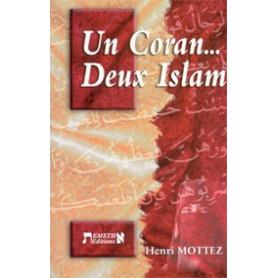 Un Coran… deux Islam