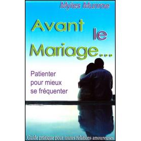 Avant le mariage… Patienter pour mieux se fréquenter