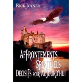 Affrontements spirituels décisifs pour aujourd'hui