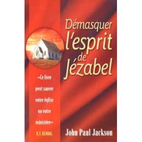 Démasquer l'esprit de Jézabel