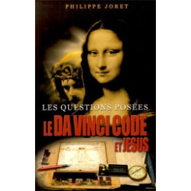 Le Da Vinci code et Jésus