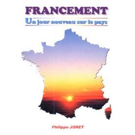 Francement – Un jour nouveau sur le pays