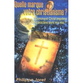 Quelle marque votre christianisme