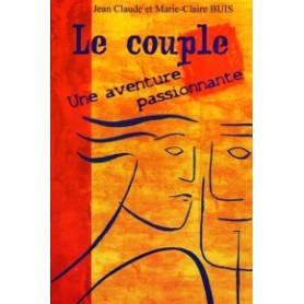 Le couple une aventure passionnante