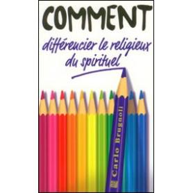 Comment différencier le religieux du spirituel