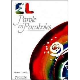 """""""EL"""" Parole en Paraboles"""