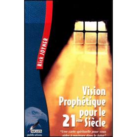 Vision prophétique pour le 21ème siècle