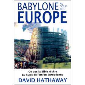 Babylone au cœur de l'Europe