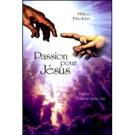 Passion pour Jésus