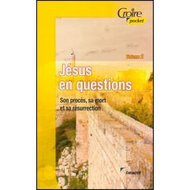 Jésus en questions – Volume 2