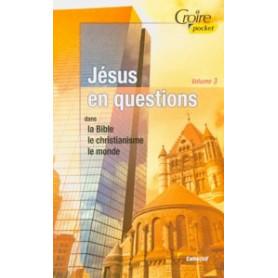 Jésus en questions – Volume 3