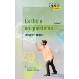 La Bible en questions – Volume 2