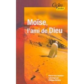 Moïse, l'ami de Dieu