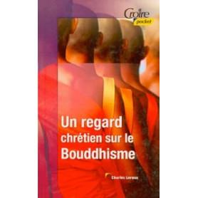 Un regard chrétien sur le Bouddhisme