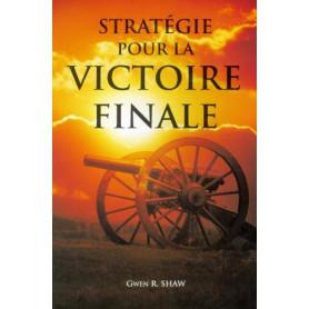 Stratégie pour la victoire finale