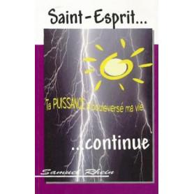 Saint-Esprit ta puissance a bouleversé ma vie