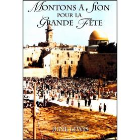 Montons à Sion pour la grande fête