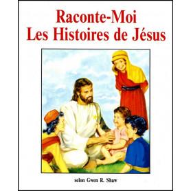 Raconte-moi les histoires de Jésus