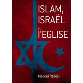Islam, Israël et l'Eglise
