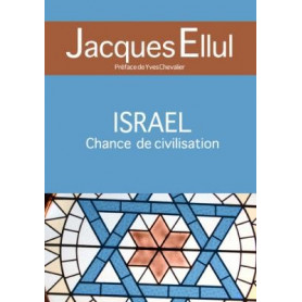 Israël, Chance de civilisation