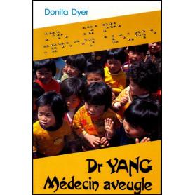Dr Yang, Médecin aveugle