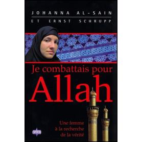 Je combattais pour Allah